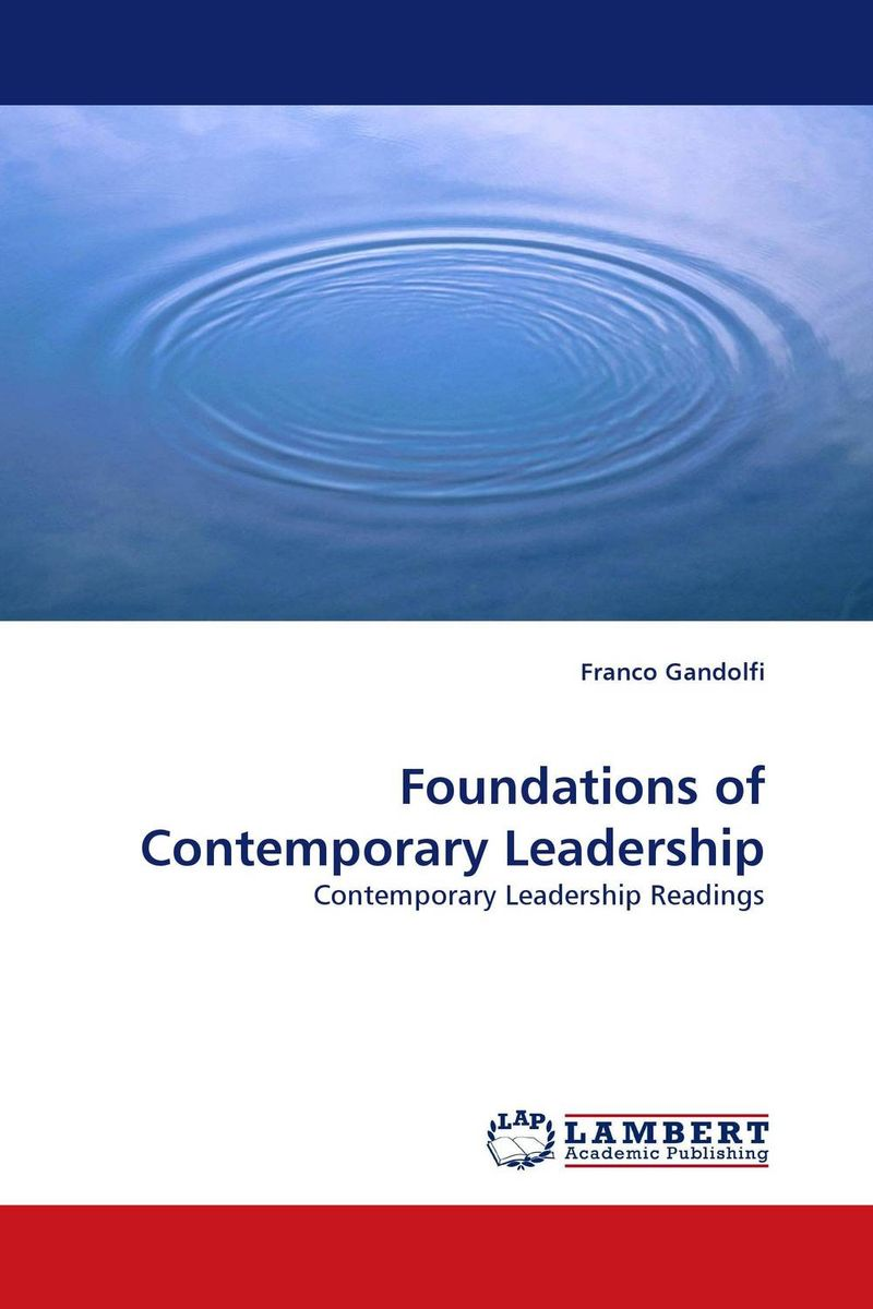 Foundations of Contemporary Leadership foundations of education an ems approach