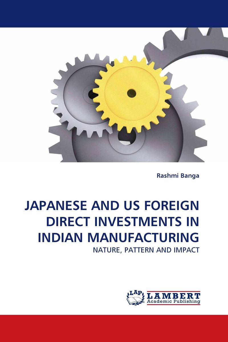 JAPANESE AND US FOREIGN DIRECT INVESTMENTS IN INDIAN MANUFACTURING amare matebu daniel kitaw and carlo rafele productivity improvement in ethiopian manufacturing firms