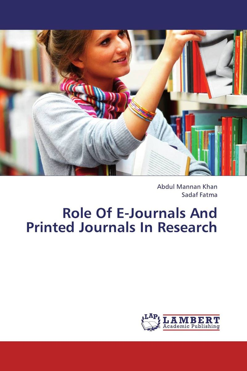 Role Of E-Journals And Printed Journals In Research aligarh muslim university student information system