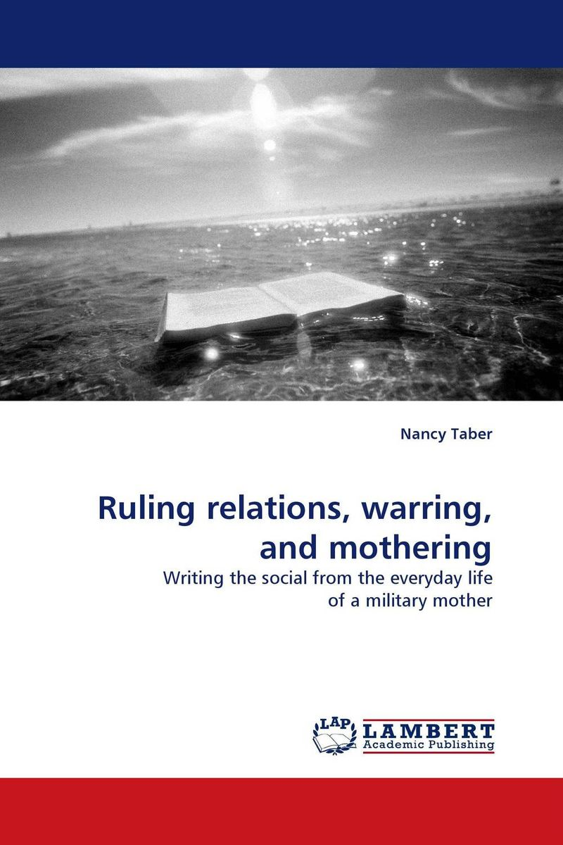 Ruling relations, warring, and mothering david sr grau buying selling and valuing financial practices the fp transitions m