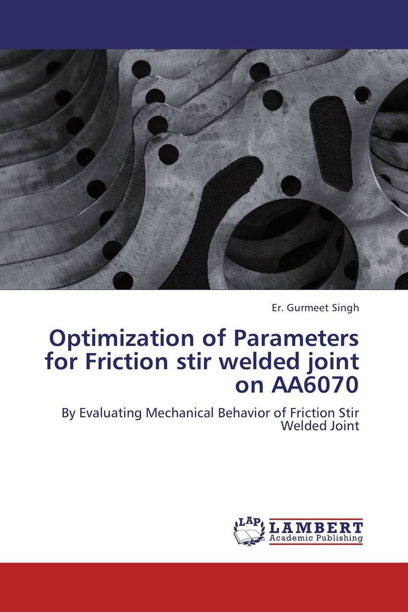 Optimization of Parameters for Friction stir welded joint on AA6070 жидкая помада lime crime подарочный набор миниатюр velvetines pink цвет pink variant hex name dca8d0