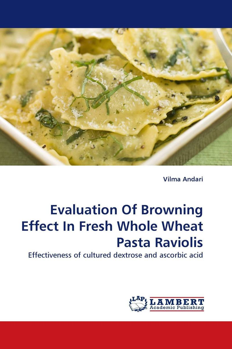 Evaluation Of Browning Effect In Fresh Whole Wheat Pasta Raviolis purnima sareen sundeep kumar and rakesh singh molecular and pathological characterization of slow rusting in wheat