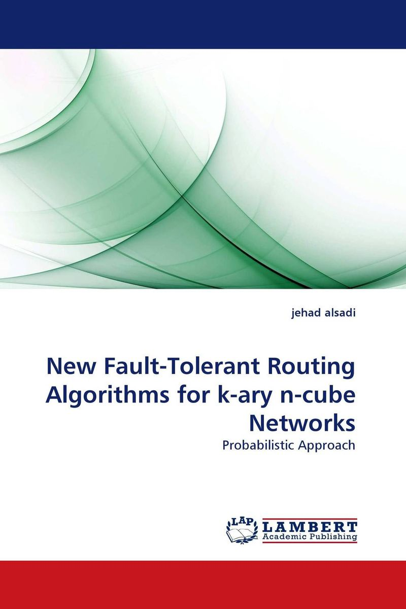 New Fault-Tolerant Routing Algorithms for k-ary n-cube Networks routing algorithms in manets