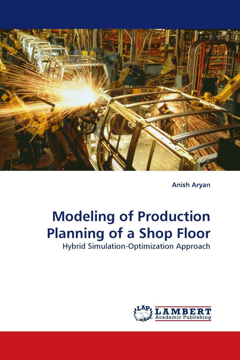 Modeling of Production Planning of a Shop Floor optimal and efficient motion planning of redundant robot manipulators