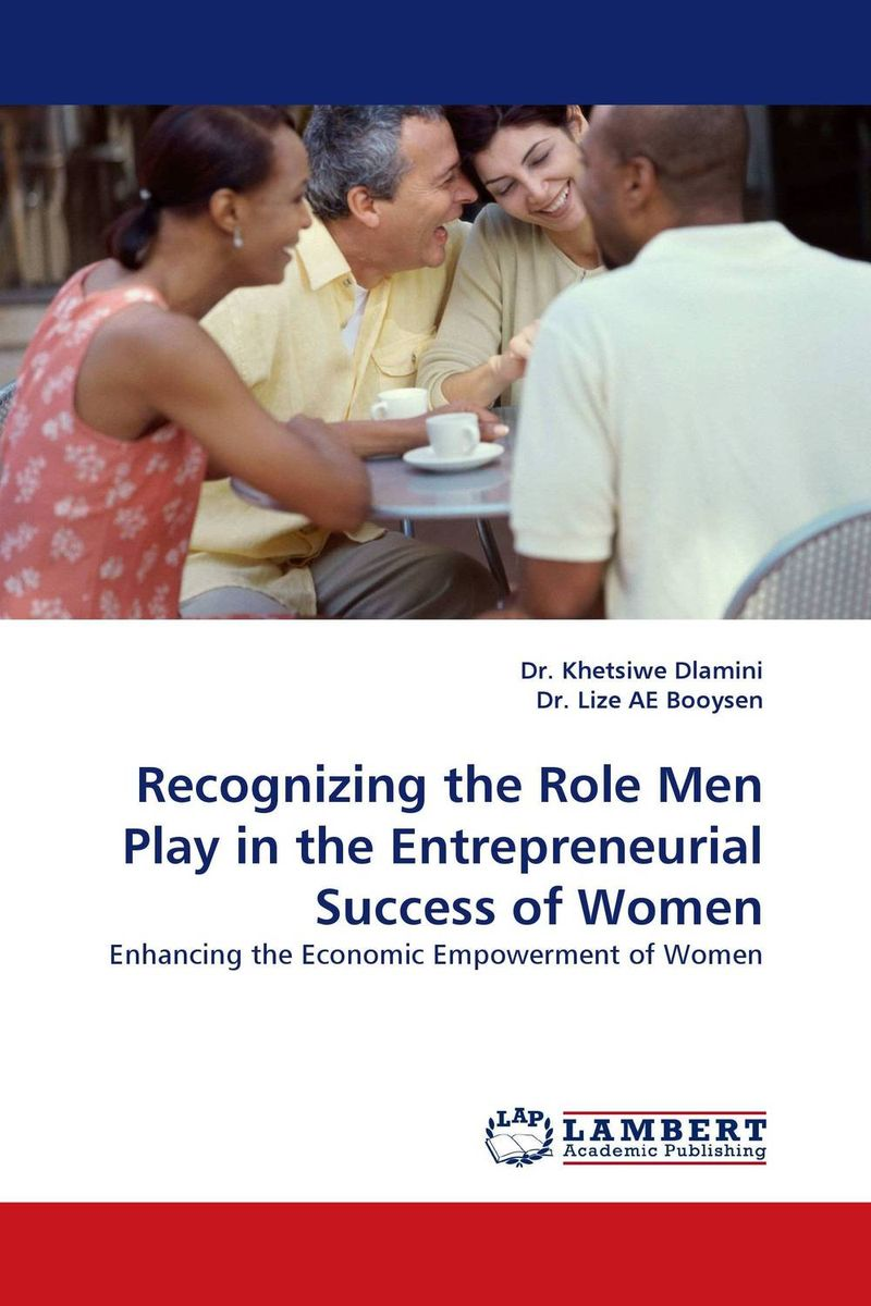 Recognizing the Role Men Play in the Entrepreneurial Success of Women the role of evaluation as a mechanism for advancing principal practice