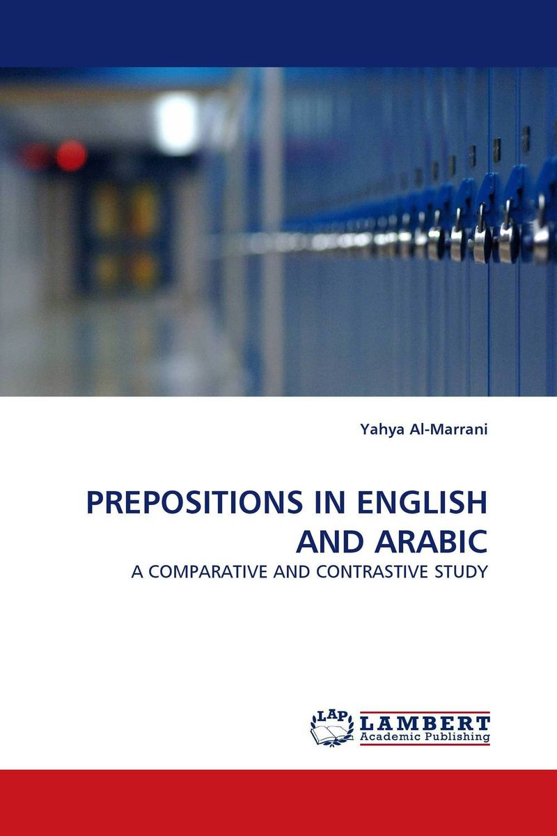 PREPOSITIONS IN ENGLISH AND ARABIC english for students of arabic language and literature