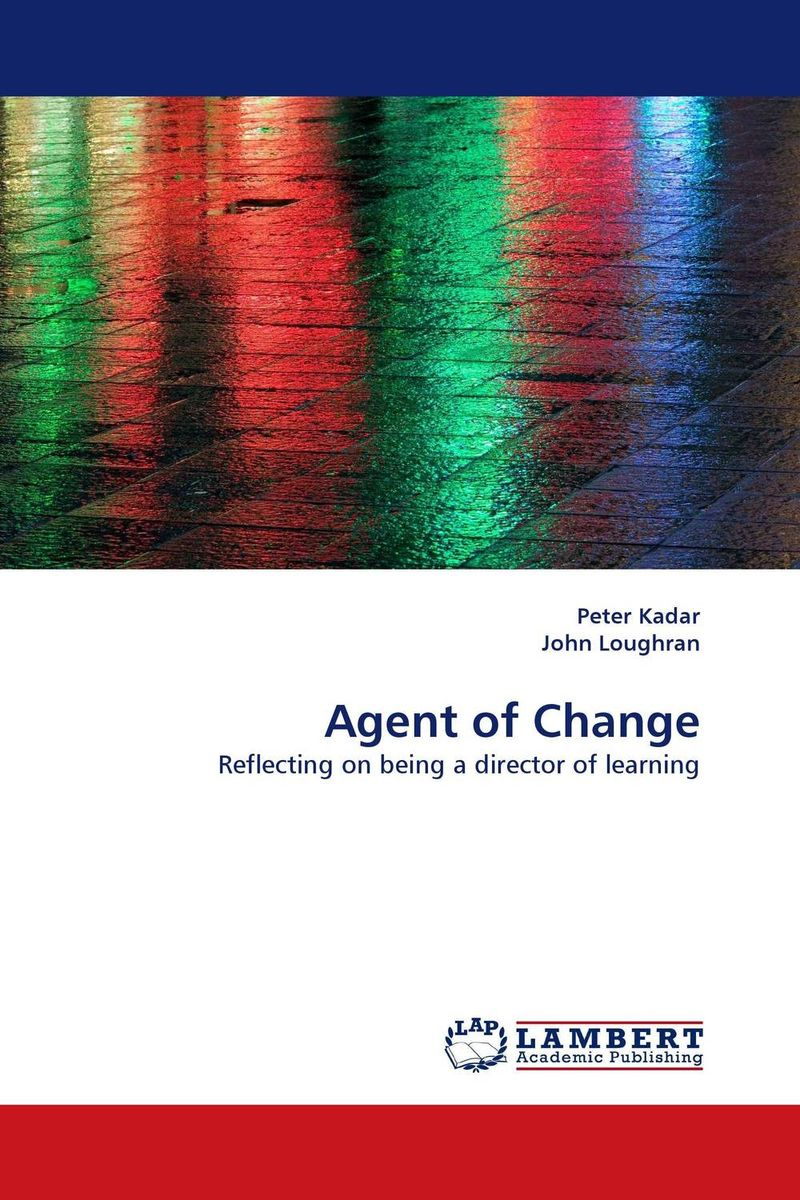 Agent of Change cheryl cran the art of change leadership