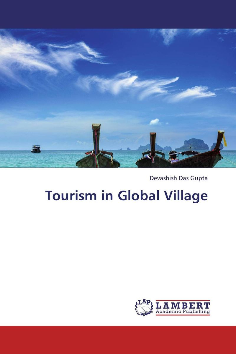 Tourism in Global Village small firms in tourism