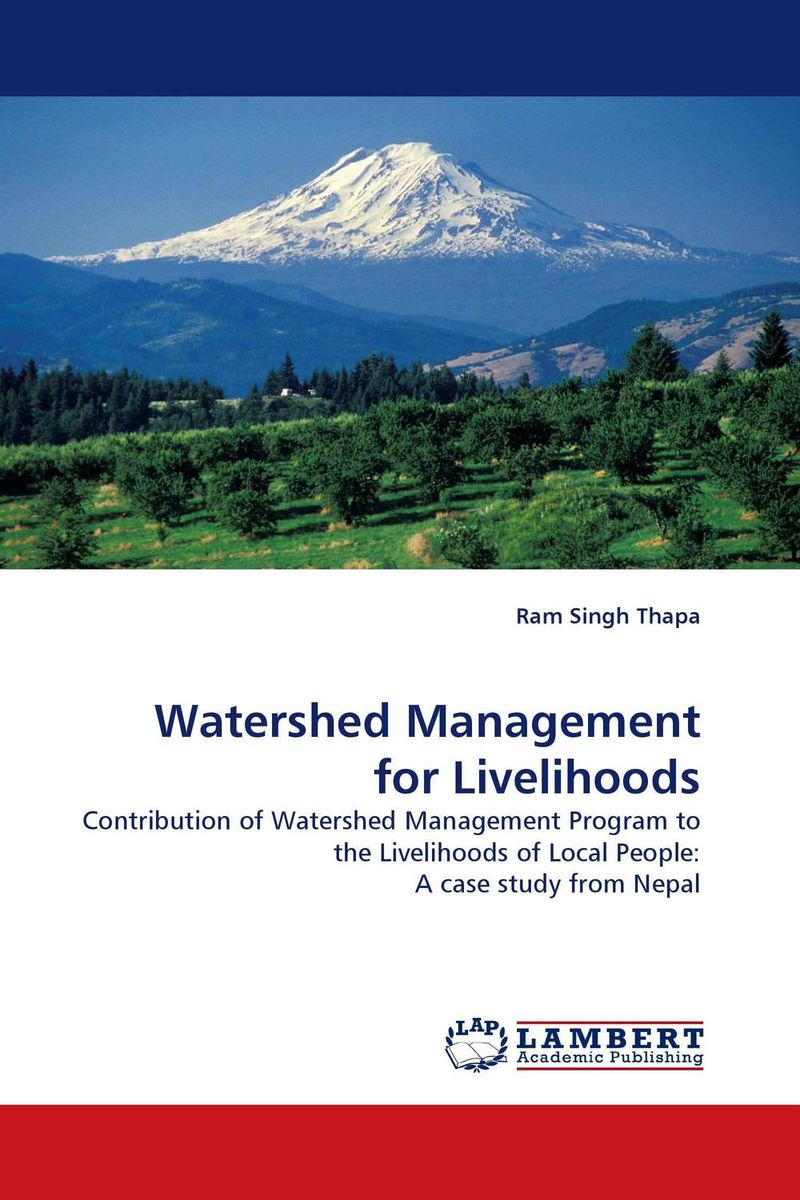 Watershed Management for Livelihoods livelihoods and water resources
