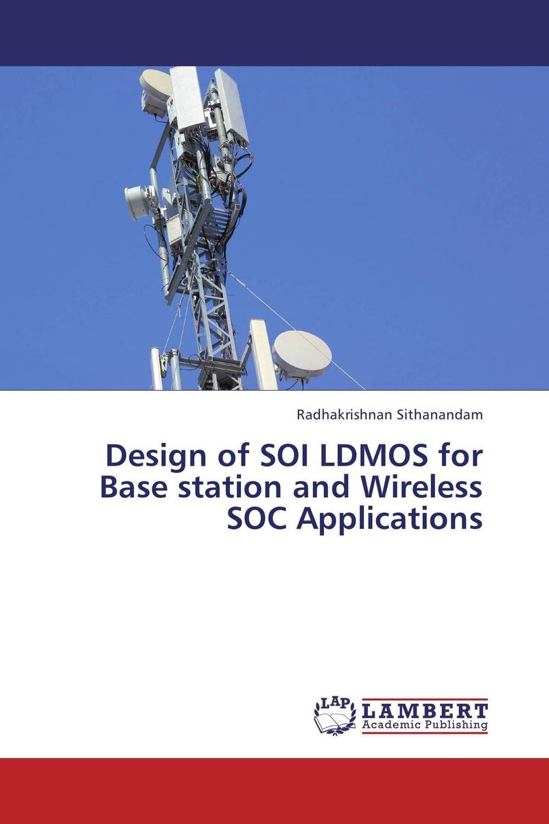 Design of SOI LDMOS for Base station and Wireless SOC Applications failure analysis of hot electron effect on power rf n ldmos transistor
