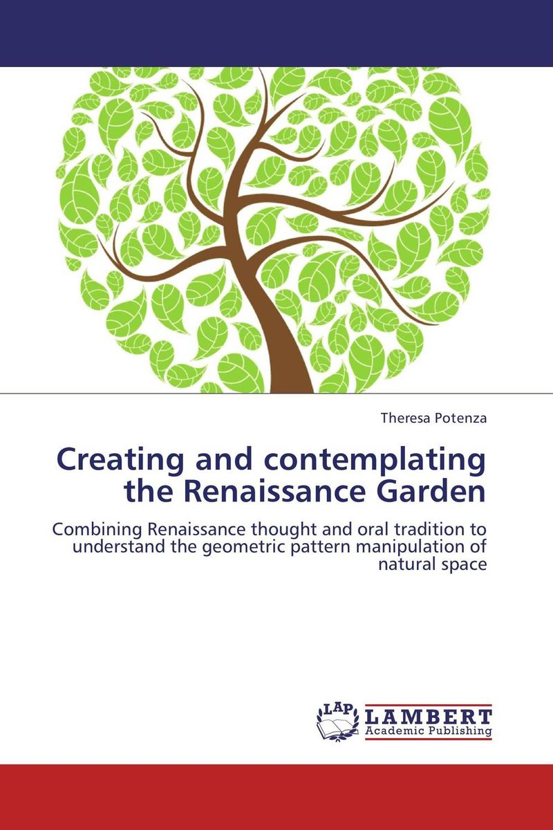 Creating and contemplating the Renaissance Garden the wild braid – a poet reflects on a century in the garden
