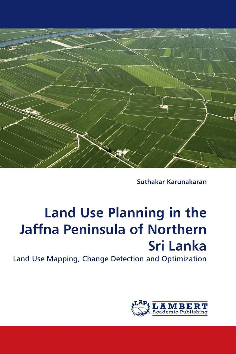 Land Use Planning in the Jaffna Peninsula of Northern Sri Lanka optimized–motion planning