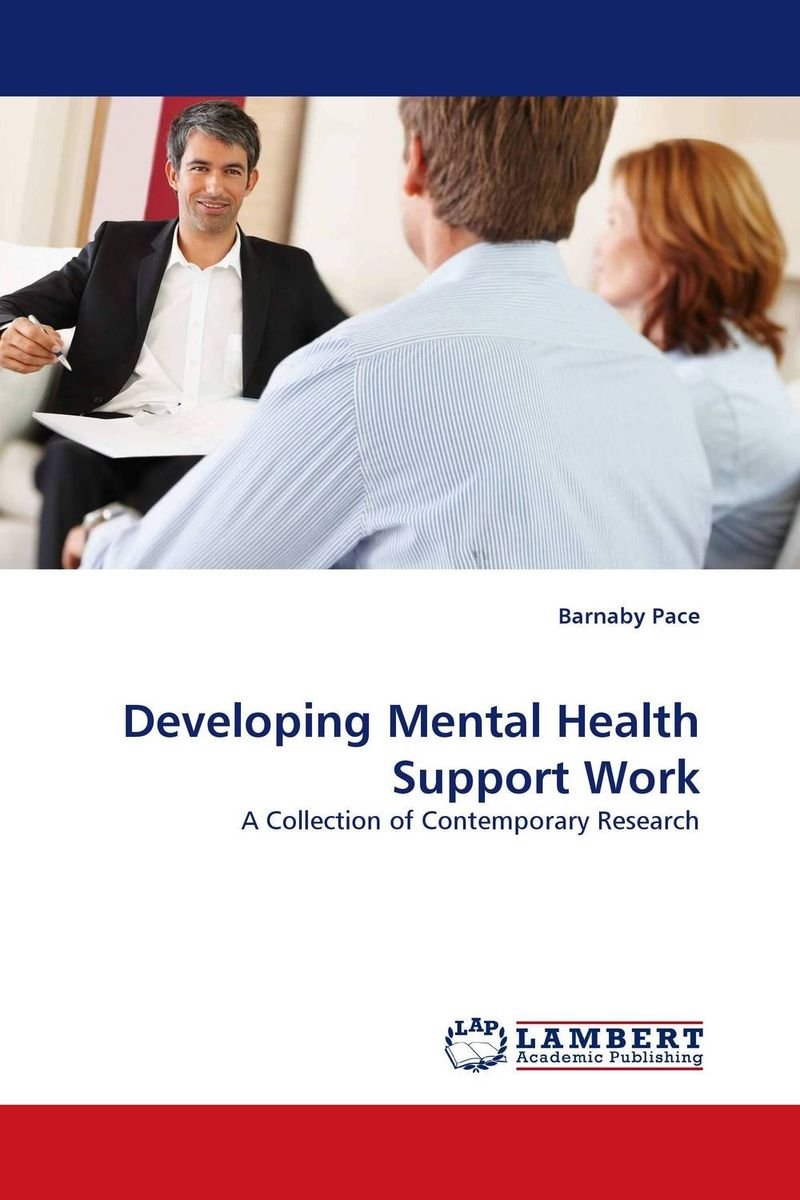 Developing Mental Health Support Work the role of evaluation as a mechanism for advancing principal practice