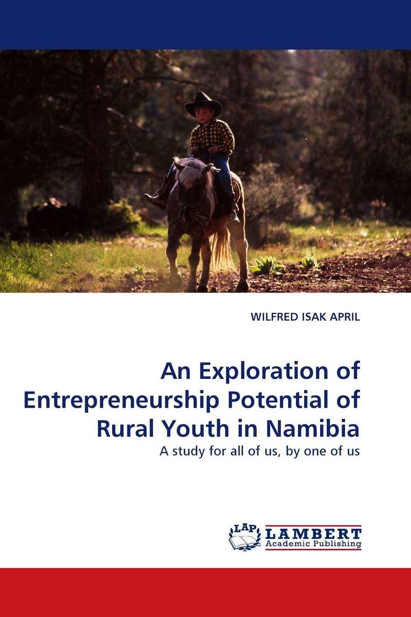 An Exploration of Entrepreneurship Potential of Rural Youth in Namibia n giusti diffuse entrepreneurship and the very heart of made in italy for fashion and luxury goods