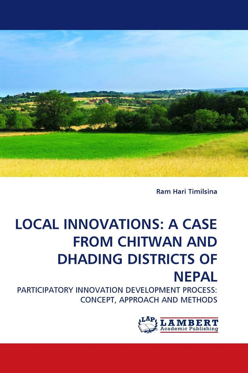 LOCAL INNOVATIONS: A CASE FROM CHITWAN AND DHADING DISTRICTS OF NEPAL atamjit singh pal paramjit kaur khinda and amarjit singh gill local drug delivery from concept to clinical applications