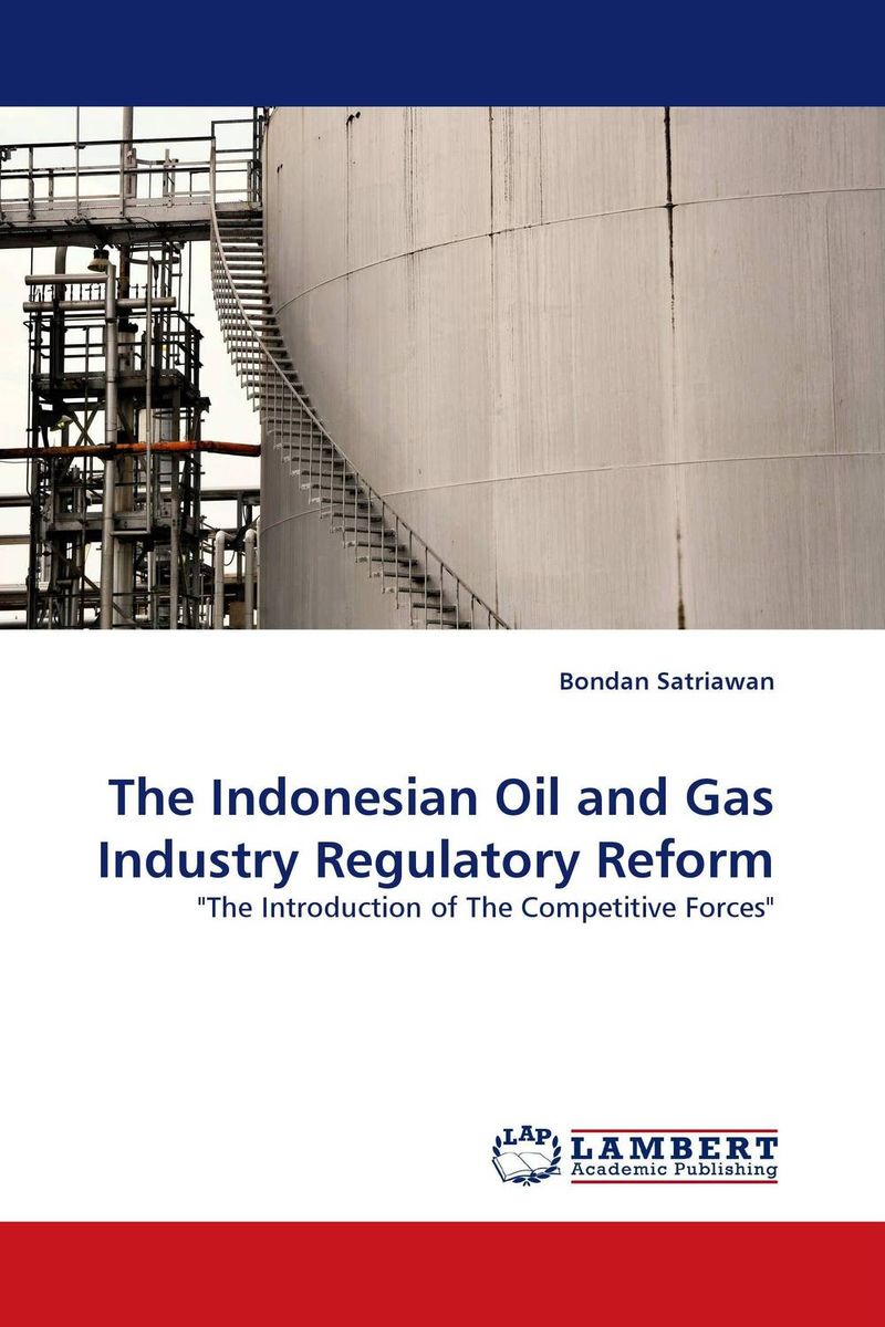 The Indonesian Oil and Gas Industry Regulatory Reform managing the store