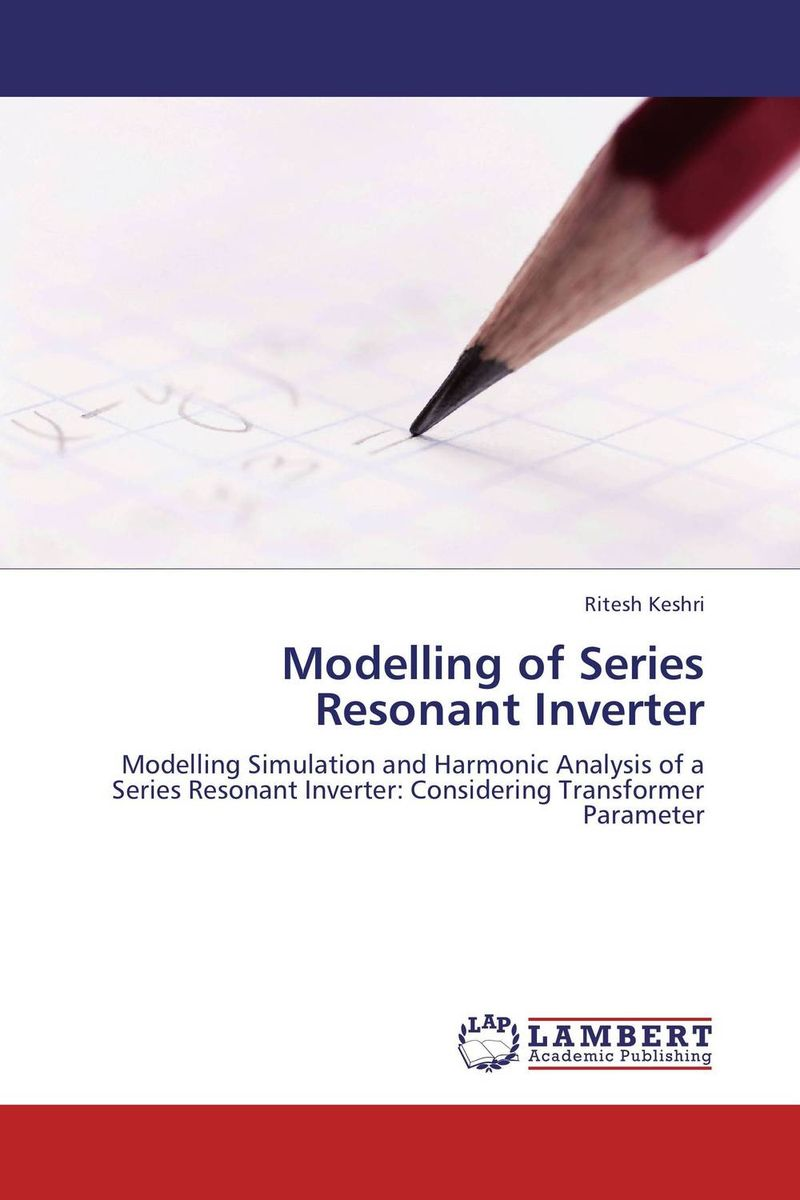 Modelling of Series Resonant Inverter the internal load analysis in soccer