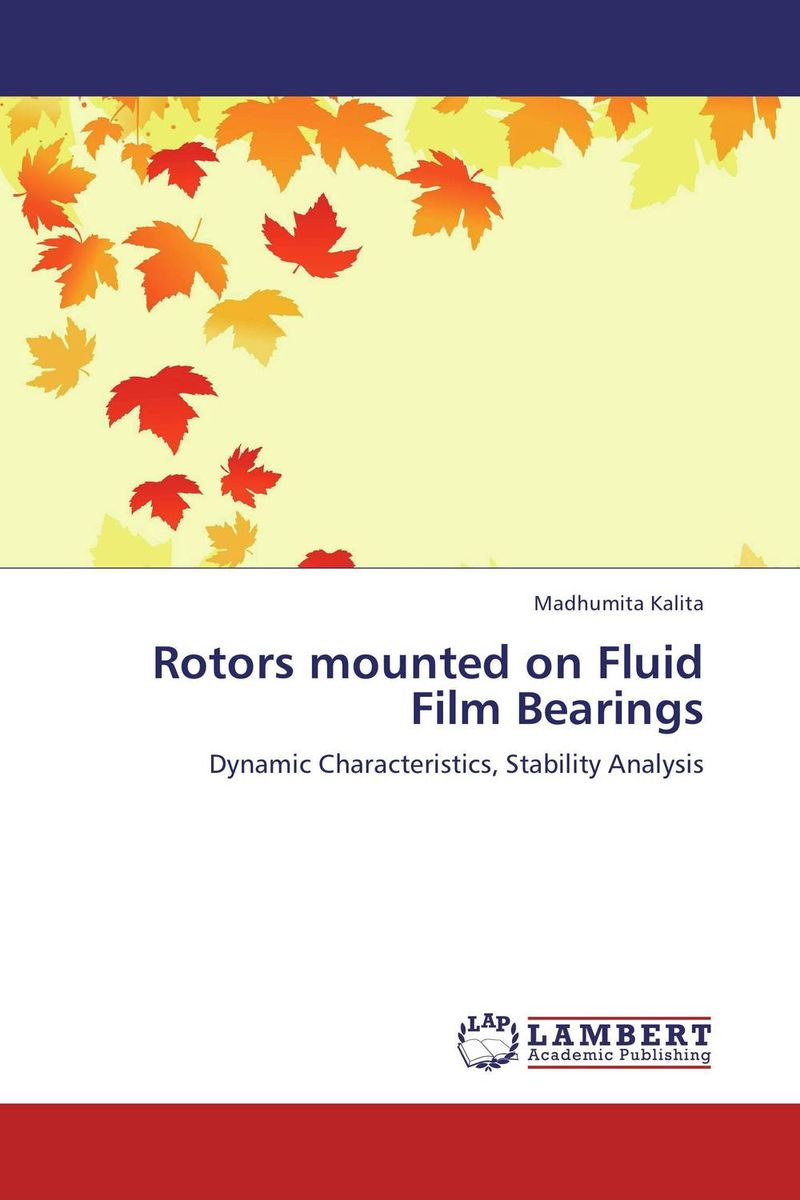 Rotors mounted on Fluid Film Bearings analysis of hydrodynamic bearings by electrical analogy