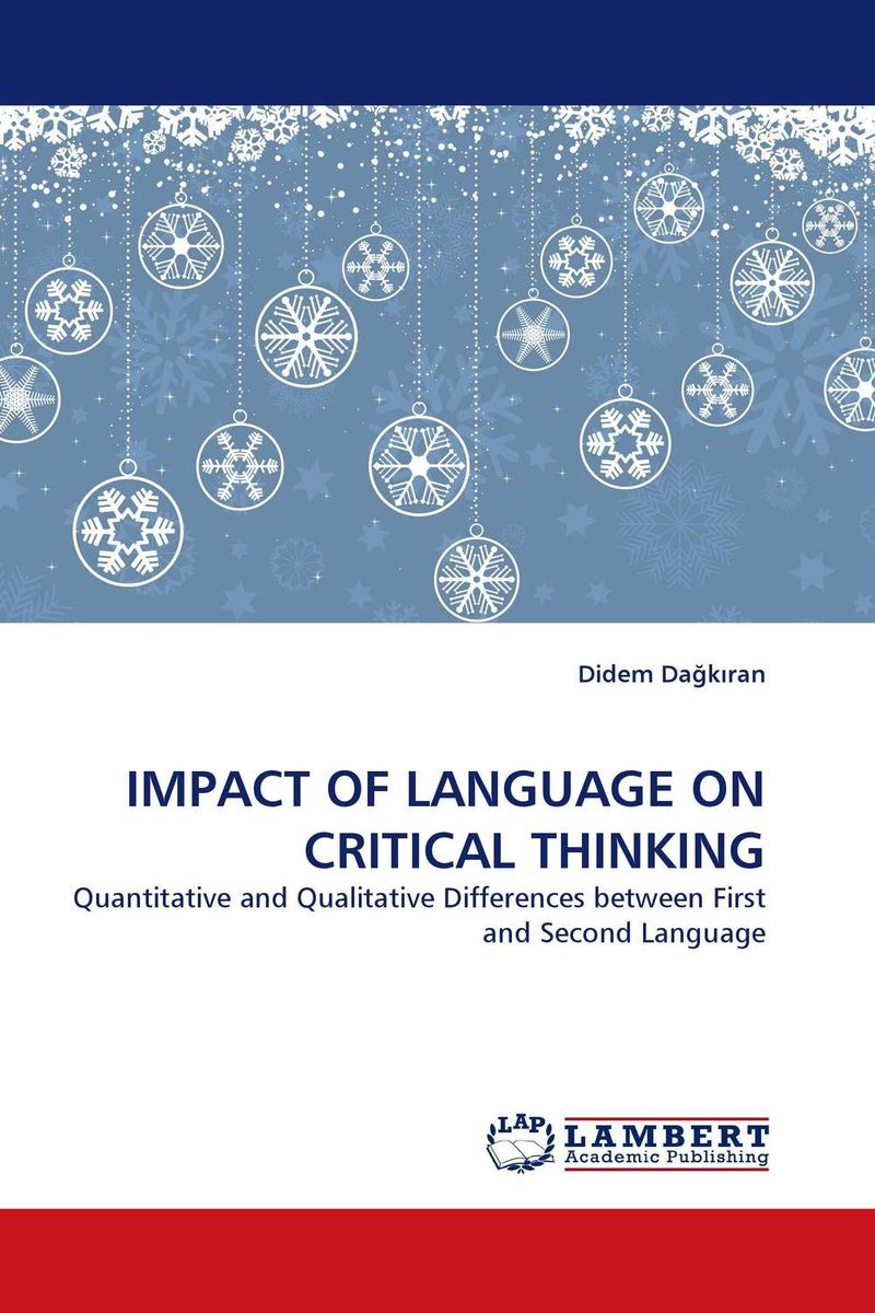 IMPACT OF LANGUAGE ON CRITICAL THINKING the second media age