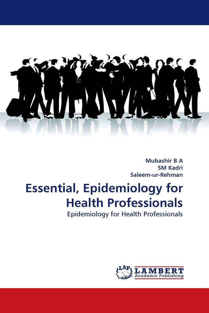 где купить Essential, Epidemiology for Health Professionals по лучшей цене