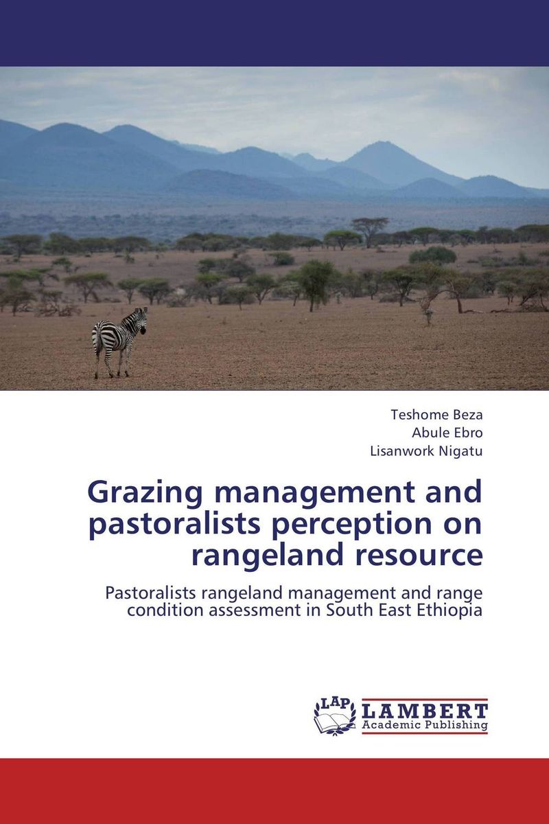 Grazing management and pastoralists perception on  rangeland resource livestock grazing and natural resource management in kumaon hills