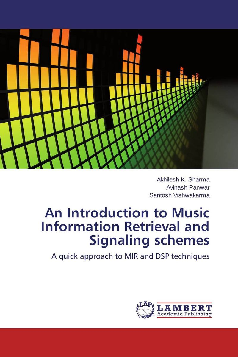 An Introduction to Music Information Retrieval and Signaling schemes купить