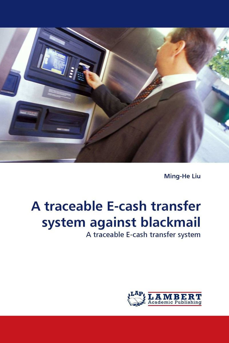 A traceable E-cash transfer system against blackmail food e commerce