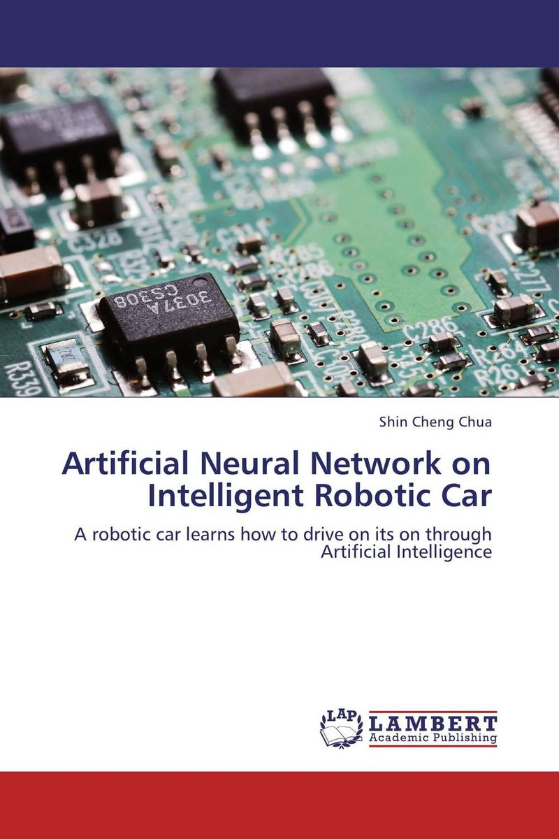 Artificial Neural Network on Intelligent Robotic Car