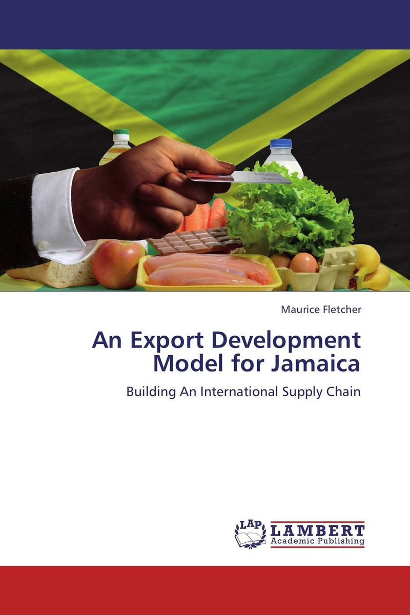 An Export Development Model for Jamaica the image of turkish industrial products for export