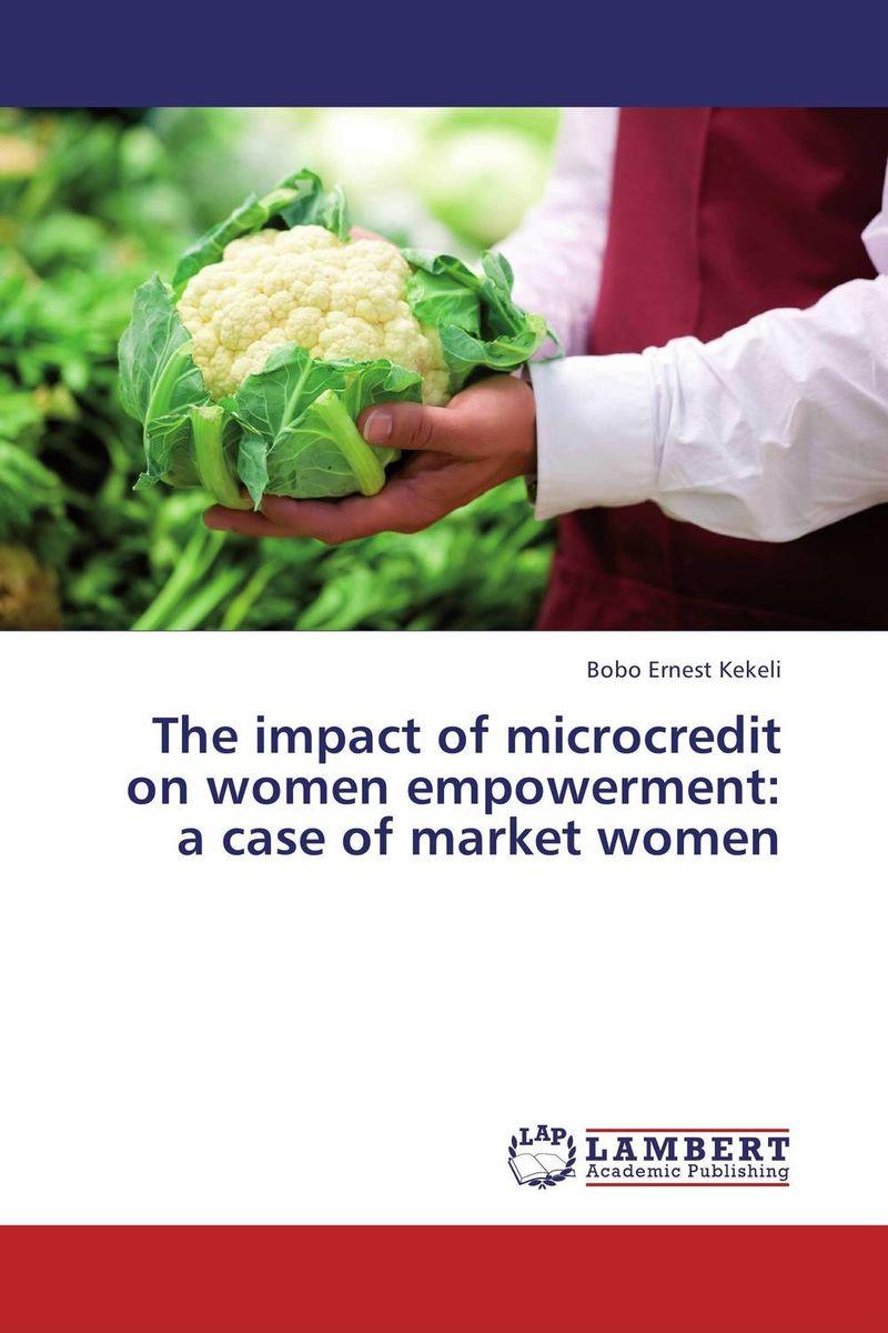 The impact of microcredit on women empowerment: a case of market women women welfare programmes