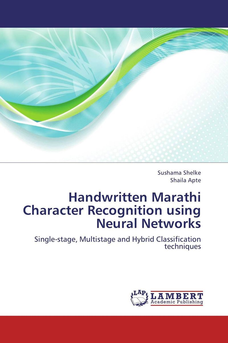 Handwritten Marathi Character Recognition using Neural Networks software effort estimation using artificial neural networks