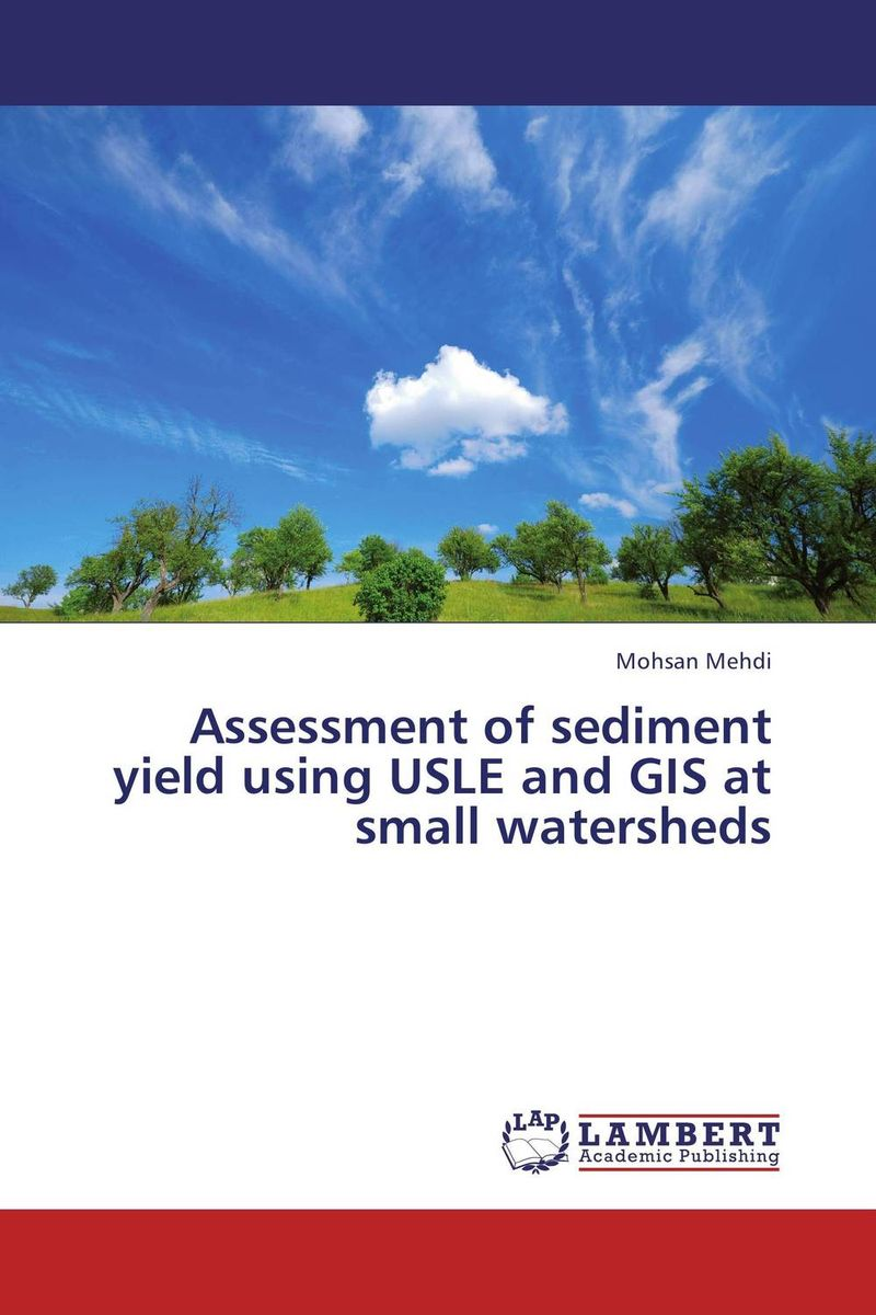 Assessment of sediment yield using USLE and GIS at small watersheds цена