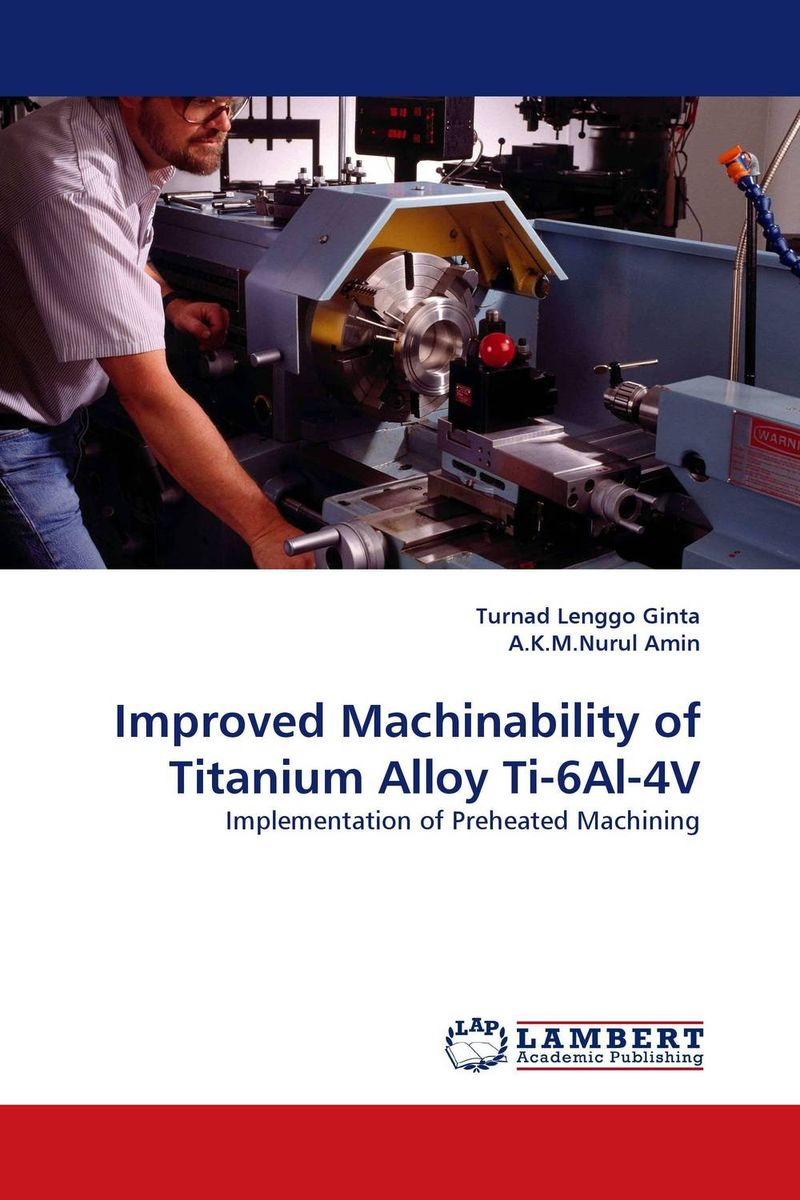 Improved Machinability of Titanium Alloy Ti-6Al-4V emote alloy