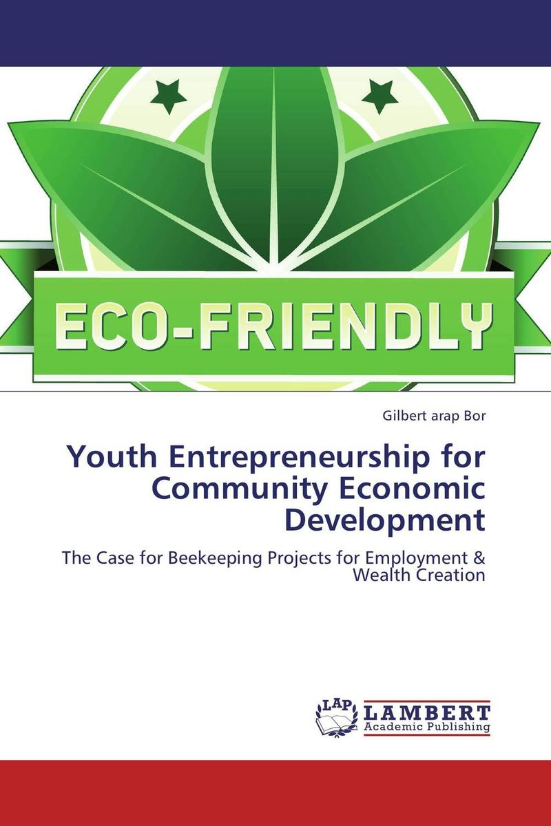 Youth Entrepreneurship for Community Economic Development seeing things as they are