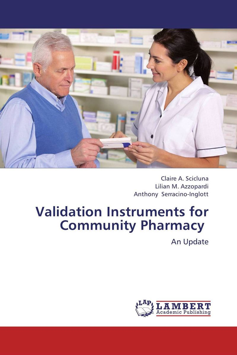 Validation Instruments for Community Pharmacy a concise textbook of community pharmacy
