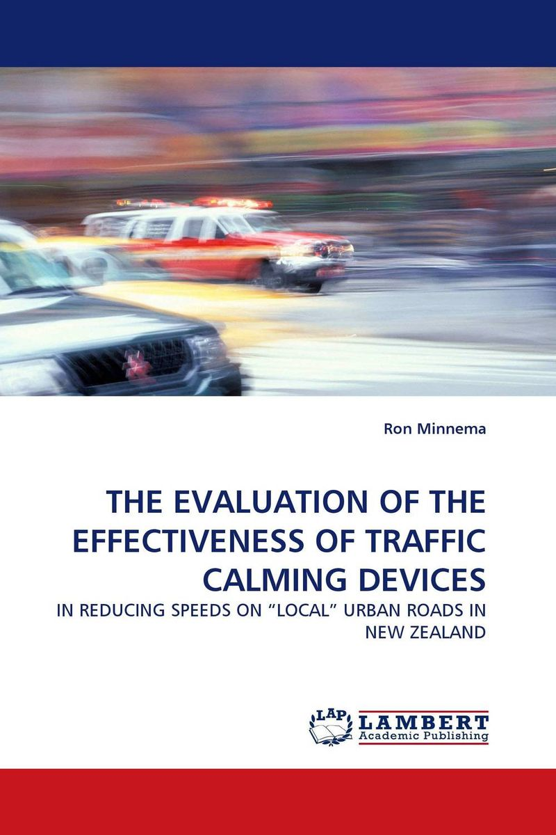 THE EVALUATION OF THE EFFECTIVENESS OF TRAFFIC CALMING DEVICES a new perspective on the evaluation of elt materials