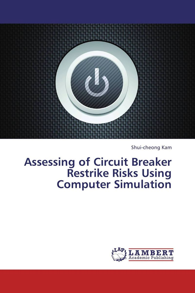 Assessing of Circuit Breaker Restrike Risks Using Computer Simulation in situ detection of dna damage methods and protocols