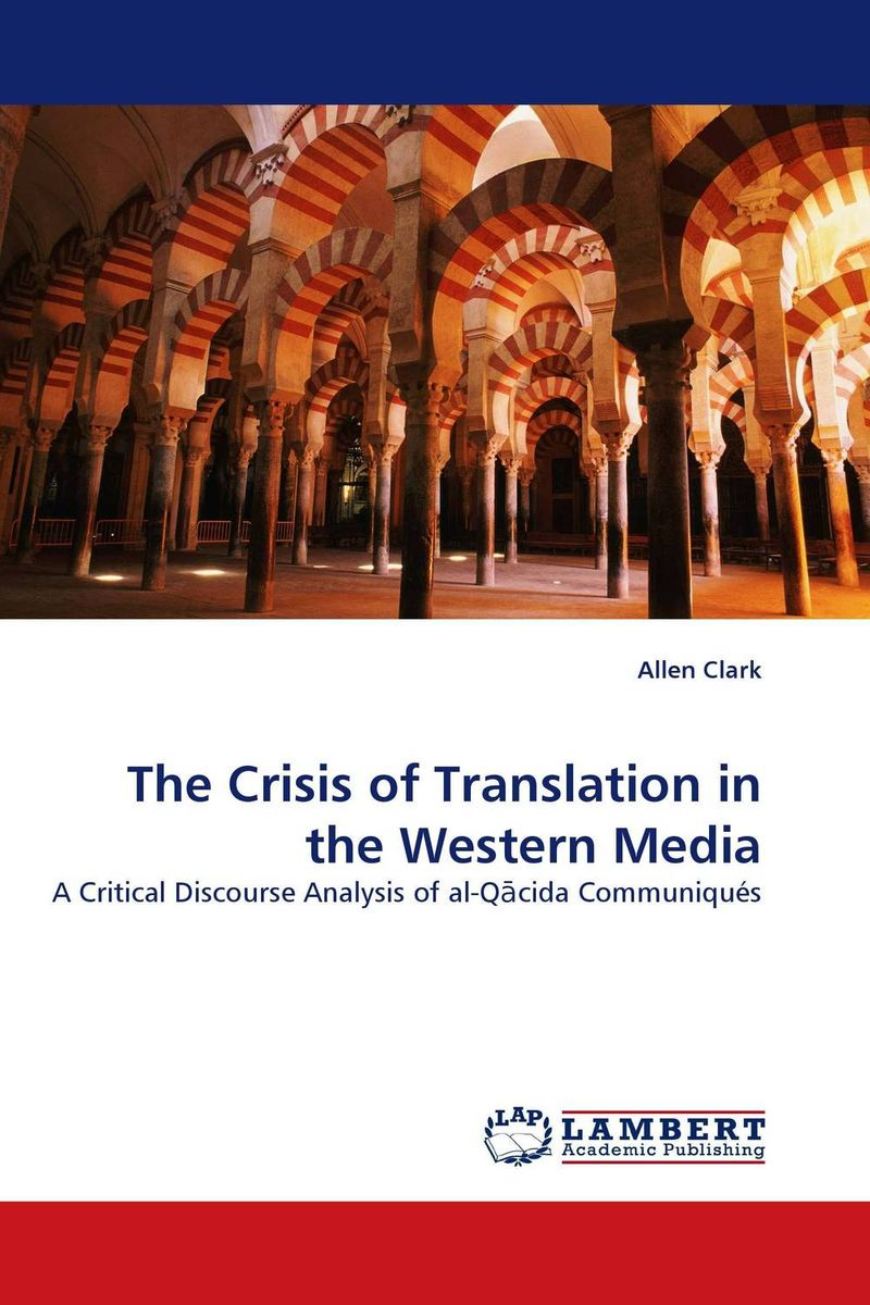 The Crisis of Translation in the Western Media the translation of figurative language