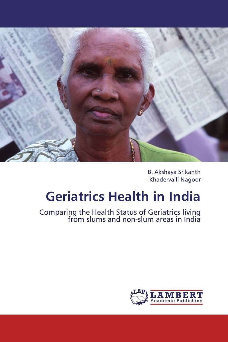 Geriatrics Health in India psychiatric and physical morbidity in an urban geriatric population
