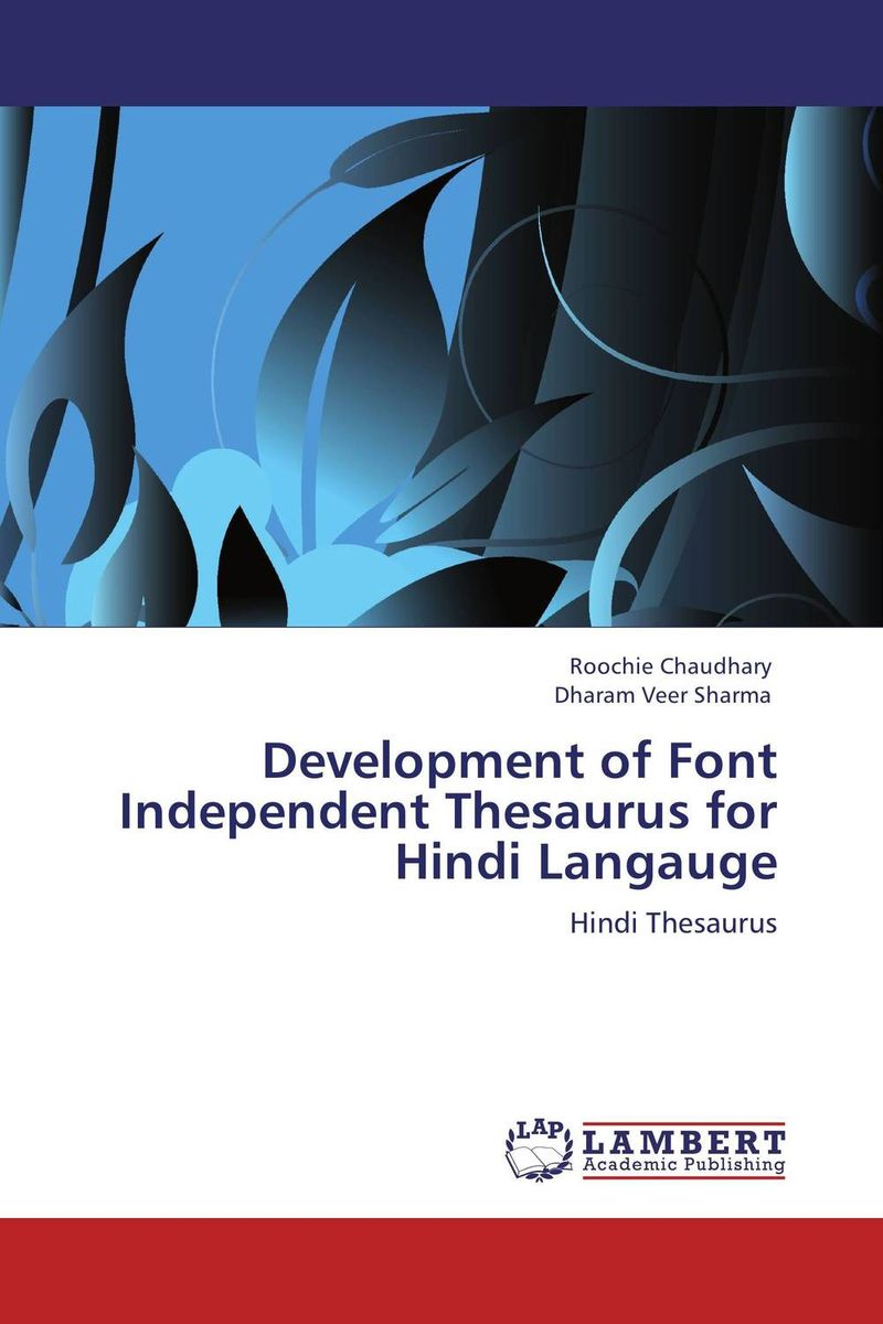 Development of Font Independent Thesaurus for Hindi Langauge encarta thesaurus