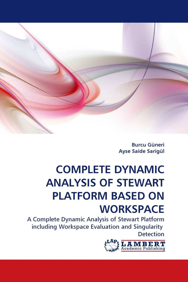 COMPLETE DYNAMIC ANALYSIS OF STEWART PLATFORM BASED ON WORKSPACE analysis of bacterial colonization on gypsum casts
