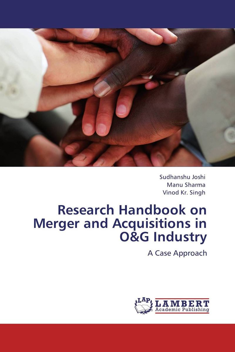 Research Handbook on Merger and Acquisitions in O&G Industry kumar rakesh subhangi dutta and kumara shama handbook on implementing gender recognition