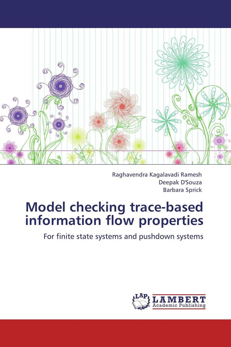 Model checking trace-based information flow properties point systems migration policy and international students flow