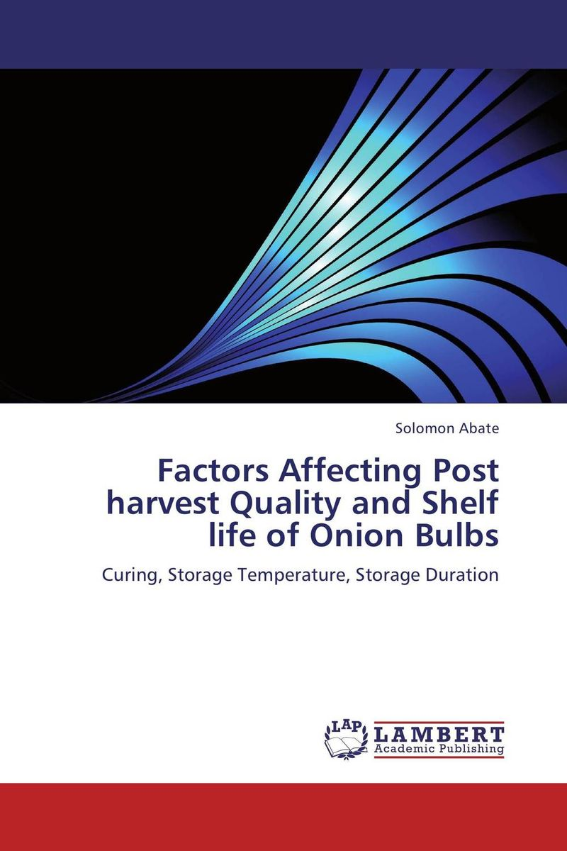Factors Affecting Post harvest Quality and Shelf life of Onion Bulbs 6