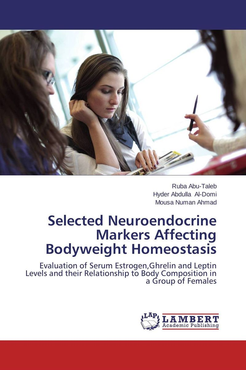 Selected Neuroendocrine Markers Affecting Bodyweight Homeostasis leptin and adiponectin