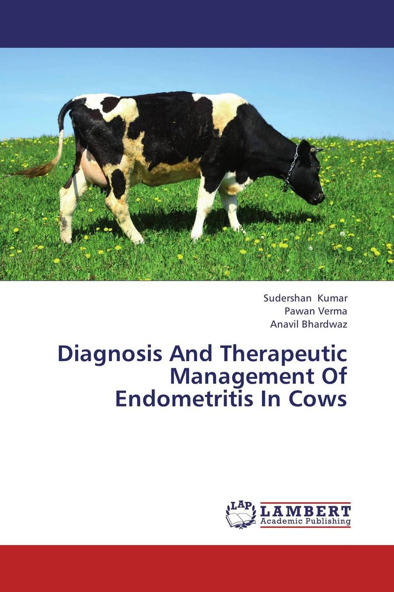 Diagnosis And Therapeutic Management Of Endometritis In Cows therapeutic management of infertility in cattle