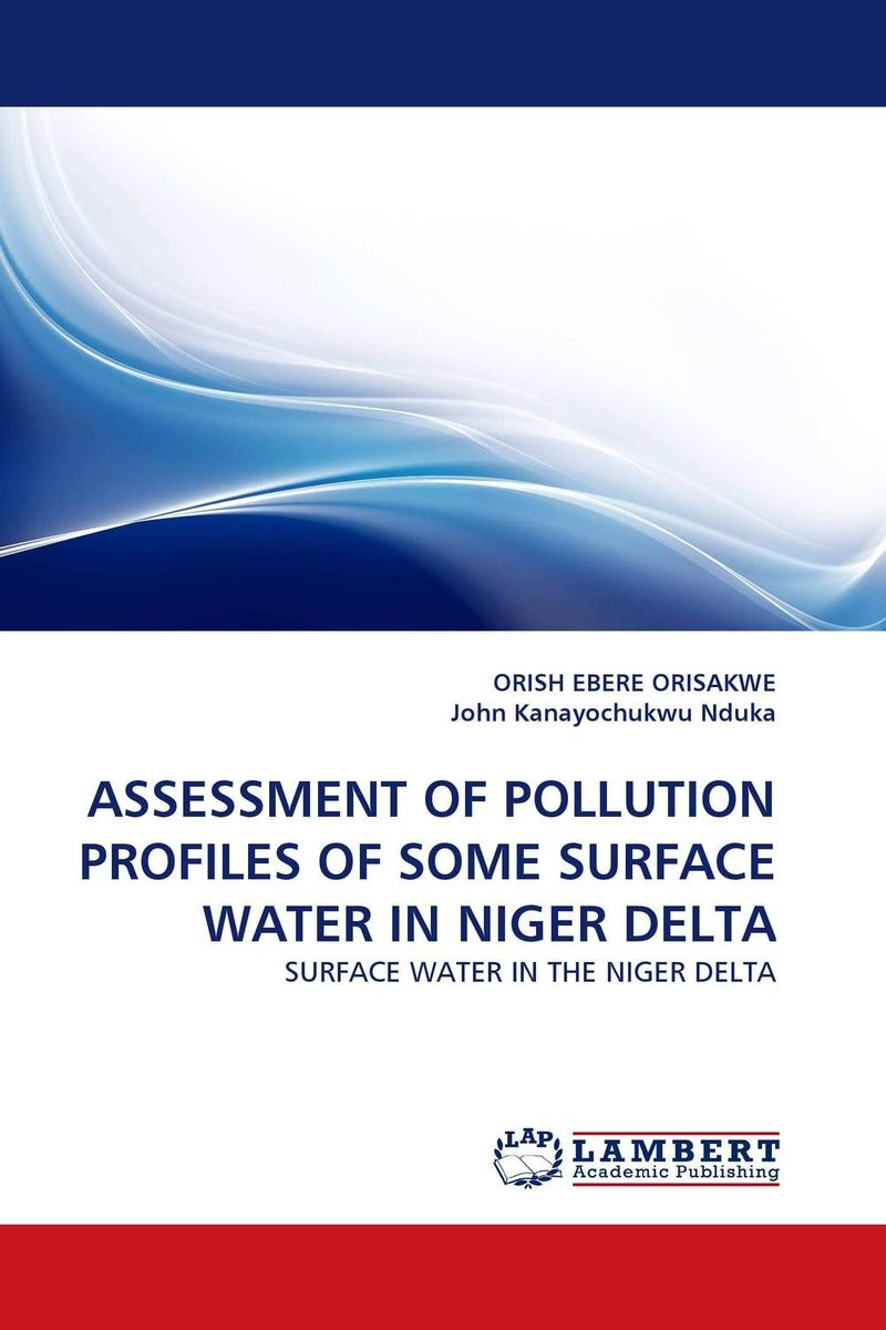 ASSESSMENT OF POLLUTION PROFILES OF SOME SURFACE WATER IN NIGER DELTA assessment guidance model for hemostatic of surface blutpunkte