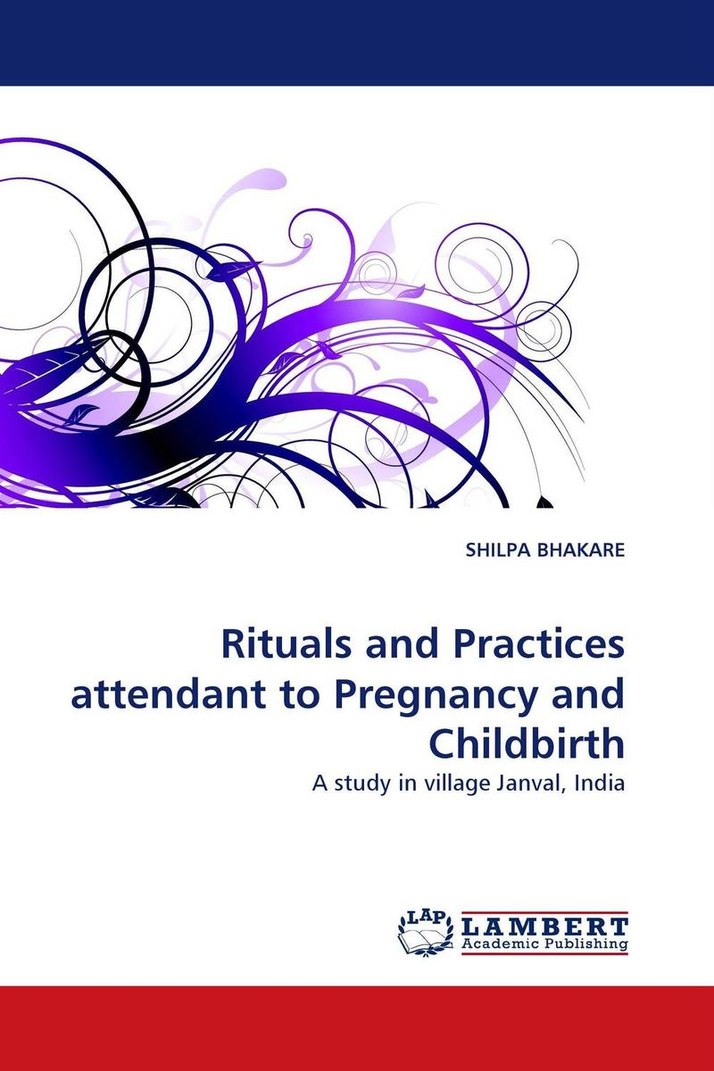 Rituals and Practices attendant to Pregnancy and Childbirth pregnancy and birth chart