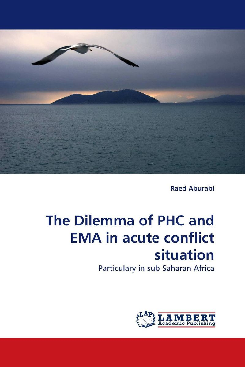 The Dilemma of PHC and EMA in acute conflict situation the dilemma of phc and ema in acute conflict situation