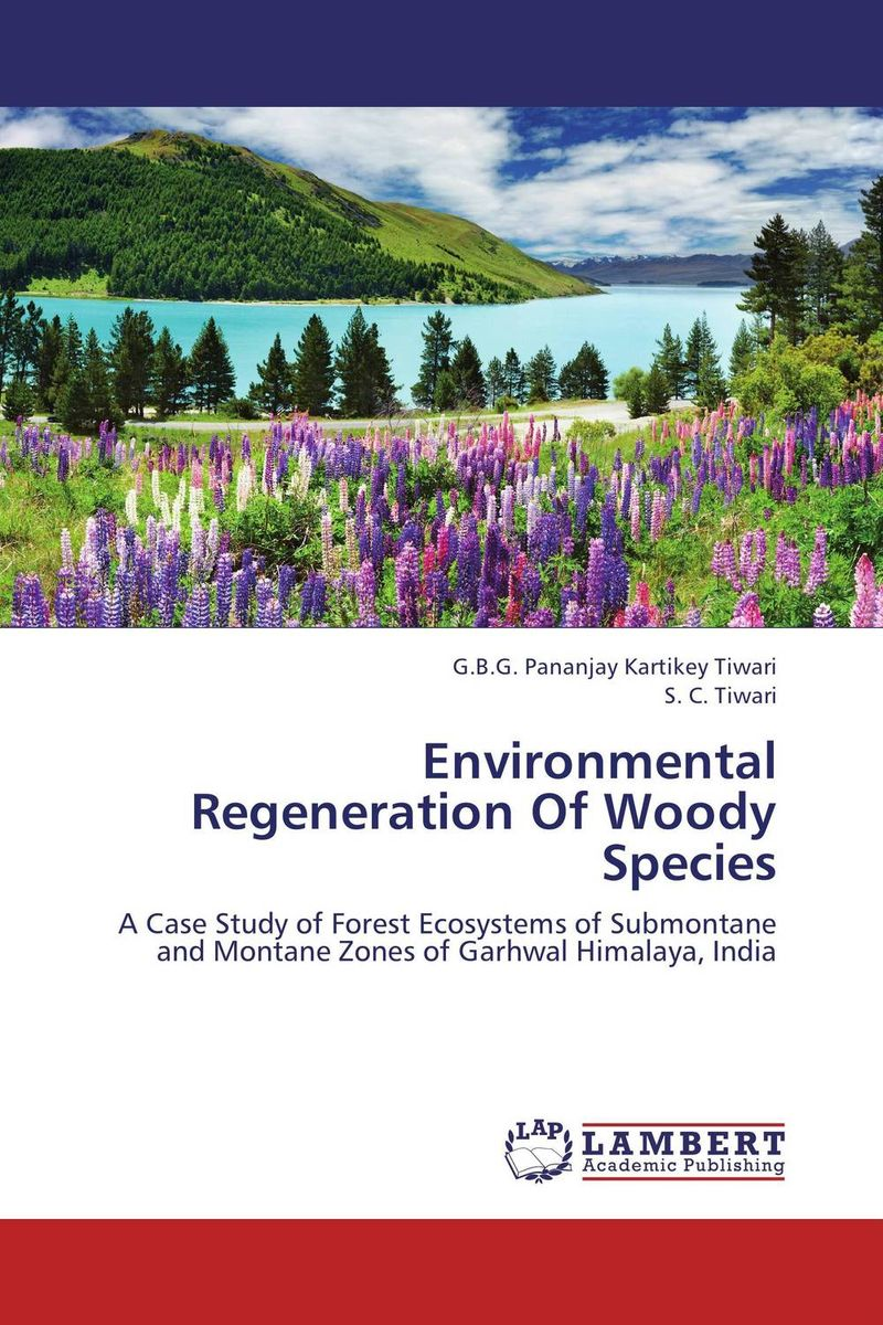 Environmental Regeneration Of Woody Species sadat khattab usama abdul raouf and tsutomu kodaki bio ethanol for future from woody biomass
